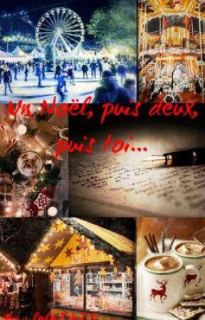 Un Noël, puis deux, puis toi... by lele2425