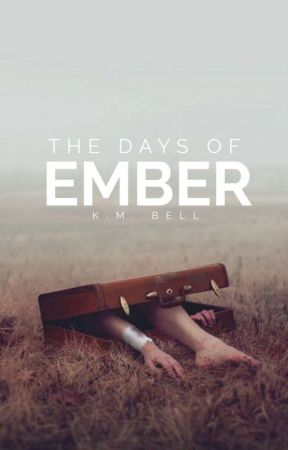 The Days of Ember| Original by kmbell92