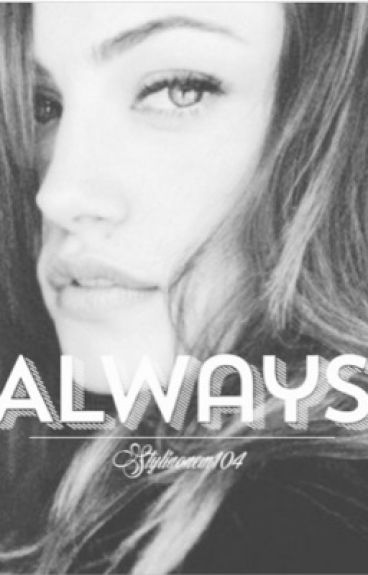 Always (Sequel to Again)