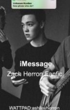 iMessage - Zach Herron Fanfic  by ashlleyherron