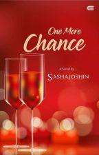 One More Chance by joshinsasha