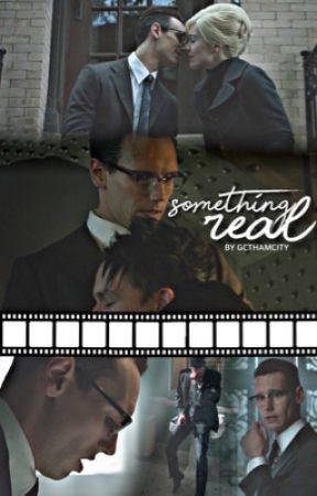 Something Real [Nygmobblepot] by gcthamcity