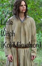 Little witch ➰Kol Mikaelson➰ by fangirl_220204