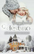 O Destino by VanessaSecolin