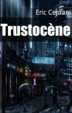 Trustocène by ricoElrico