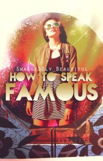 How to Speak Famous [Harry Styles]