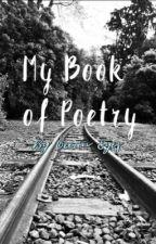 My Book of Poetry by Ocean_Eyes0157