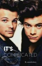 It's Complicated. Larry Stylinson❤ by xanniekxlarry