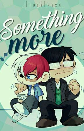 Something more | TodoIida. by _Frecklesss_