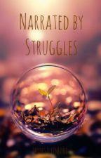Narrated by Struggle by ModestlyInLove