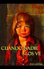 Cuando Nadie Los Ve by IvanHoger