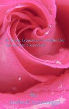 ESPERANZA EN MEDIO DEL SUFRIMIENTO  by AndreaCruzvenegas