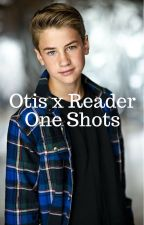Otis x Reader One Shots by Kimberly1612