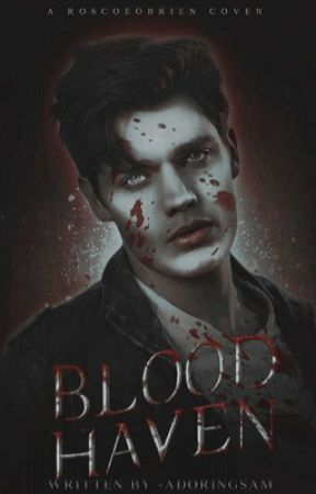 Blood Haven ➼ Sam Winchester [VERY SLOW UPDATES] by -adoringsam