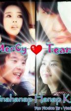 """""""Hinahanap-Hanap Kita"""" - MerCy Loveteam Fan Fic by YeniBabes"""