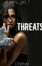 Threats by Justins_Girl_1