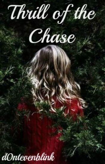 Thrill of the Chase- BBC Sherlock - Rose and Clara - Wattpad