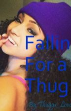 Falling for A Thug. by Thuggs_Lovee
