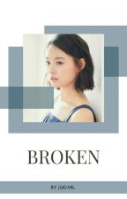 BROKEN [ Sehun X Ji Won ] by Jijidarl