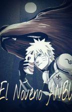 Naruto: EL Noveno ANBU by Noct_250
