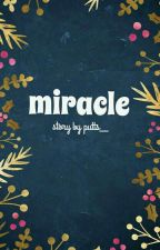 Miracle by putts__