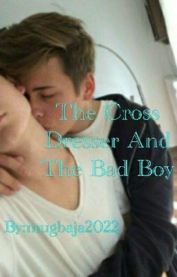 The Cross Dresser And The Bad Boy