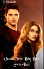 Outtake From Baby Bella Swan-Hale by Immortal_Forever31