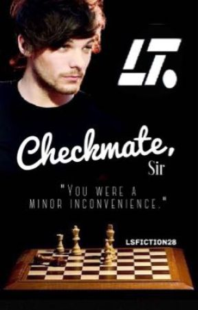 Checkmate, Sir (A Larry Stylinson Fanfiction) by LSFiction28