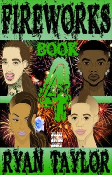 FIREWORKS (BOOK 4) by UrbanFiction