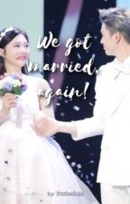 We got married, again! by itssheilala