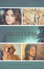Sightless (a Prince Caspian Love Story) by SerenaChintalapati