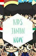 Kids Jaman Now by riz_khi_puth