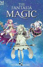 The fantasia magic [END] by chikananime