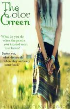 The Color Green (A One Direction fan Fiction) (On Hold) by CrazyInLove777
