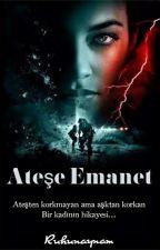 ATEŞE EMANET  (GirlxGirl) by Ruhunaynam