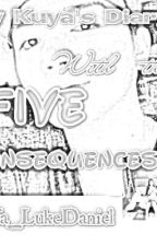 My Kuya's Diary With The FIVE CONSEQUENCES by BLACK_MASK_OPPA