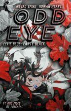 Odd Eye (One Piece Fanfic) by FoxcatAI