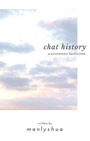 CHAT HISTORY ; svt by manlyshua