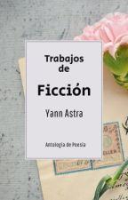 Trabajos de Ficción by Yann2112