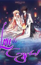 ( Kết-Yết) Xuyên không: Love the crystal by Violet_Wisteria