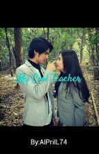 My Cool Teacher by AlPrilL74