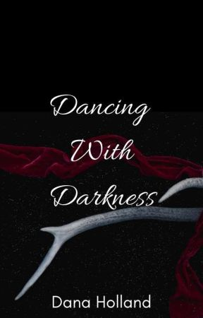 Dancing With Darkness  by devilgirlsmile