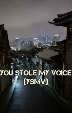 You Stole My Voice by LettyHope