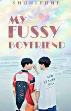 My Fussy Boyfriend by Khun_Leone