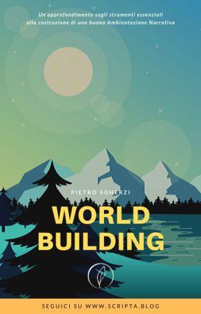 Worldbuilding by ScriptaBlog