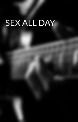 Everyday SEX ❥ - Violet ♥ - Wattpad