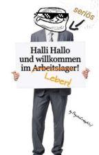 Halli Hallo und willkommen im Leben! by LosAngelesFan