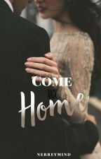 Come back home by nebreymind