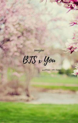 BTS X YOU {IMAGINE} {H}