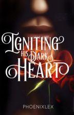 IGNITING HIS DARK HEART || SS/HG ✔️ by PhoenixLex